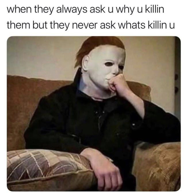 Hilarious Memes Only People With A Super Dark Sense Of Humor Will Understand Viraluck Memes Lol Dark Humor Jokes Spooky Memes Dark Humour Memes