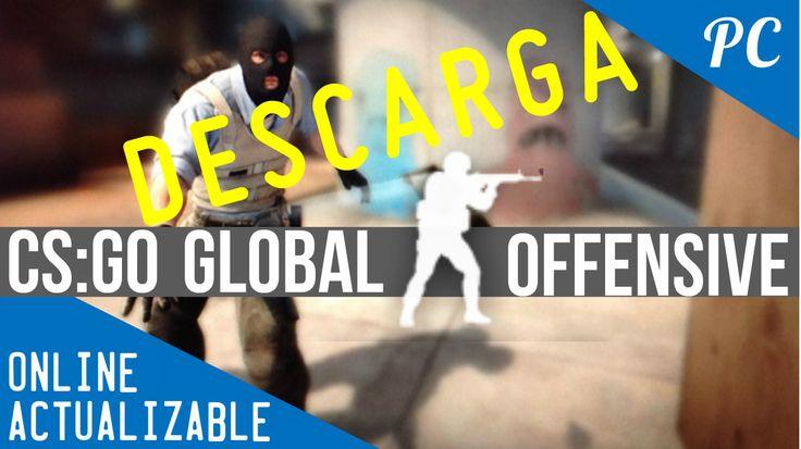 Descargar e Instalar Counter-Strike: Global Offensive Full en español + Online + Última Versión