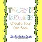 This lesson is based off the picture book Today is Monday by Eric Carle. After reading the book. students create their own book about the days of the week.