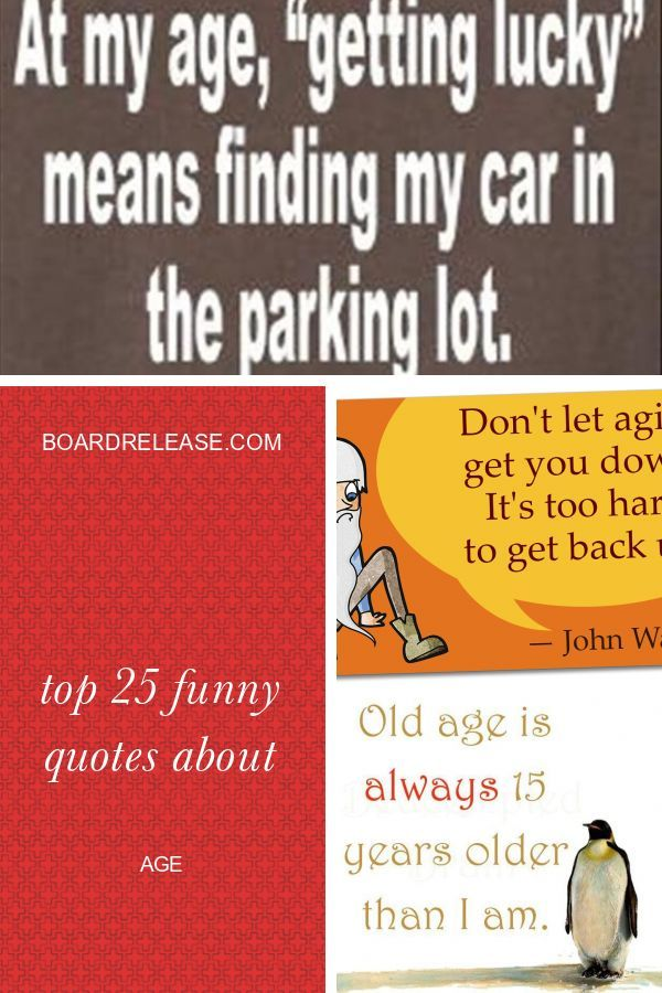 Funny Aging Quotes Woman Funny Quotes Aging Quotes Funny Age Quotes Funny