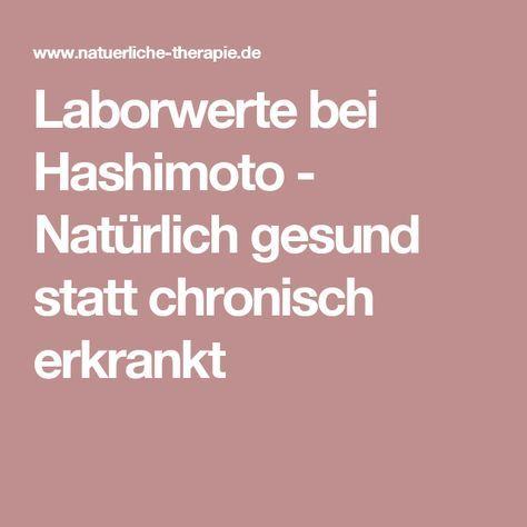 Laborwerte bei Hashimoto - Natürlich gesund statt chronisch erkrankt