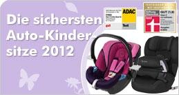 Test Autokindersitze 2012    Hier finden Sie die aktuellen Testergebnisse aus Stiftung Warentest und ADAC.