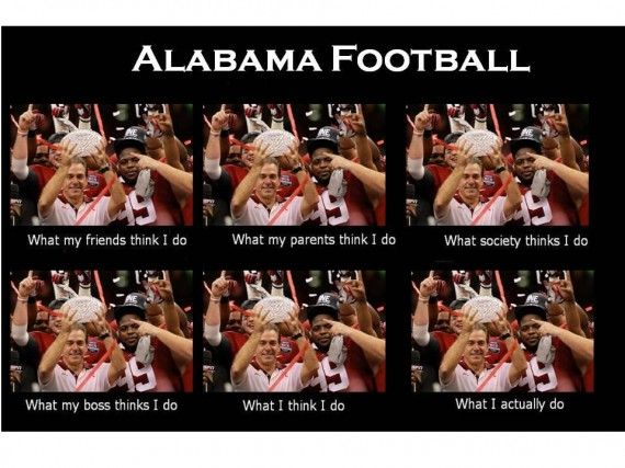 It's hard to deny this Bama Meme that was created by Bama fan Hallie Drake. Bama is the center of college football, and with Saban at the helm expect more of these winning ways for some time to come.