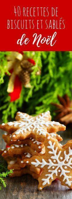 40 recettes de biscuits et sablés de Noël avec de jolis glaçages !