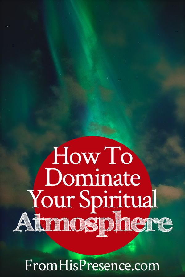 How To Dominate Your Spiritual Atmosphere by lifting up the name of Jesus. How to protect the atmosphere in your home, office, or anywhere else! | Faith | Christian | Spiritual warfare | Prayer