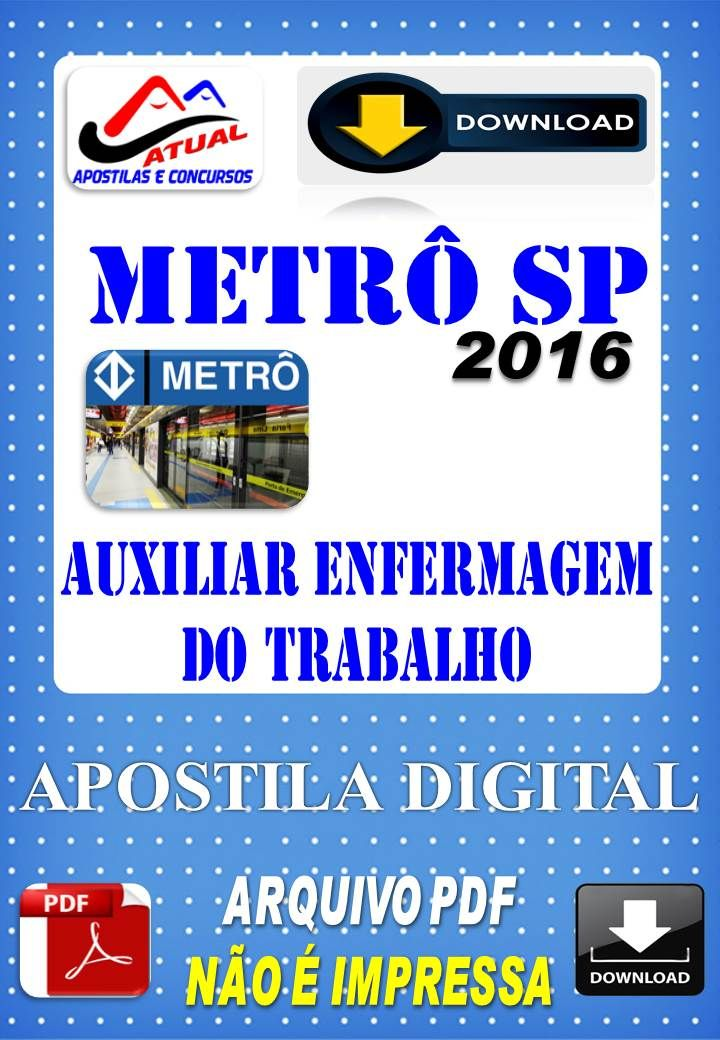 Concurso Metro SP Auxiliar de Enfermagem do Trabalho 2016