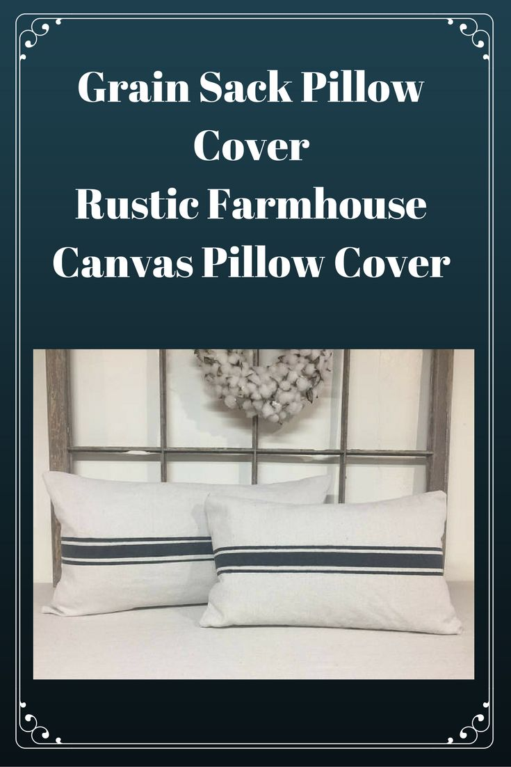 Perfect for Farmhouse Decor or French Country Decor | Canvas Grain Sack Pillow Cover | French Ticking Stripe Pillow Cover | Cute Fixer Upper Style  #farmhouse #farmhousedecor #rusticdecor #fixerupper #pillowcover #tickingstripe #affiliatelink #grainsack #throwpillow