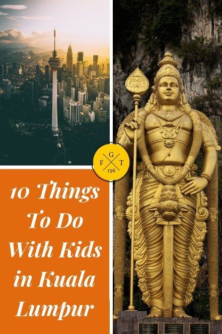 10 Things to do With Kids in Kuala Lumpur in 2019
