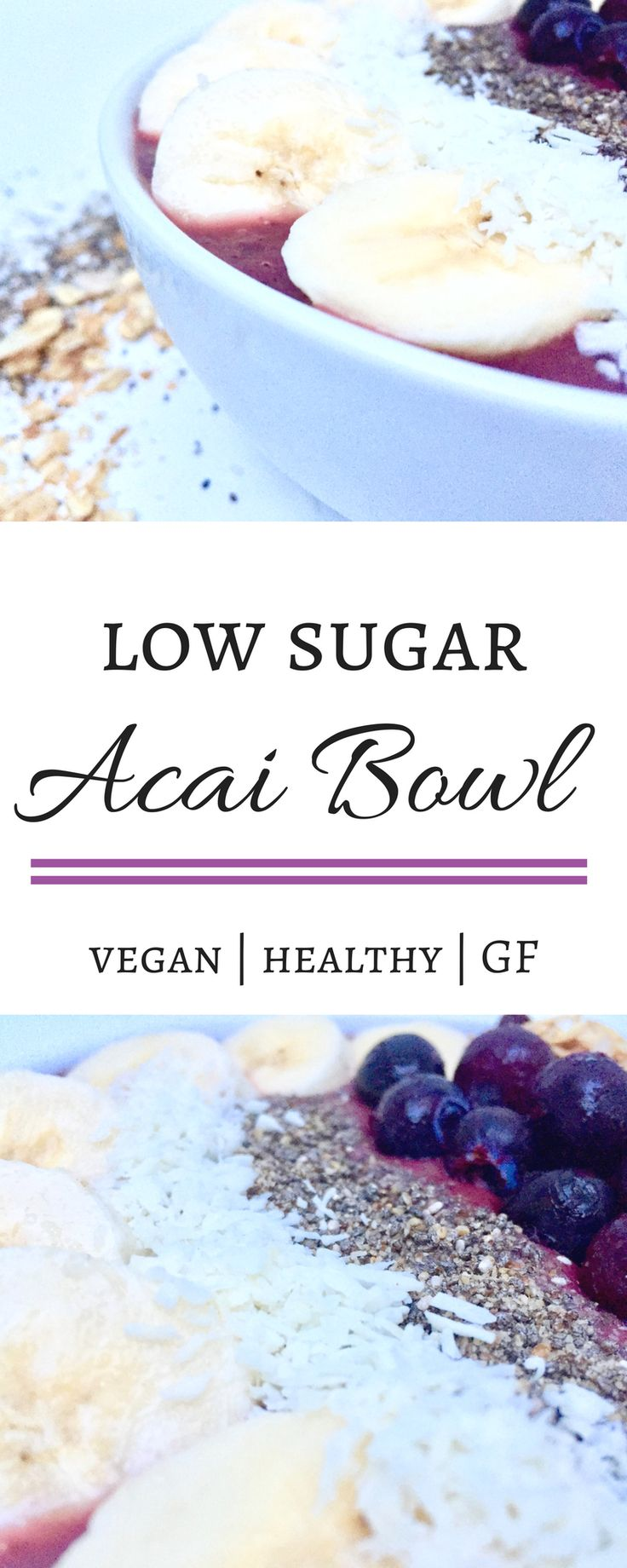 Easy and delicious recipe for a low sugar version acai bowl. Great breakfast option. Easy to make. Simple to customize. Healthy and delicious! Vegan.