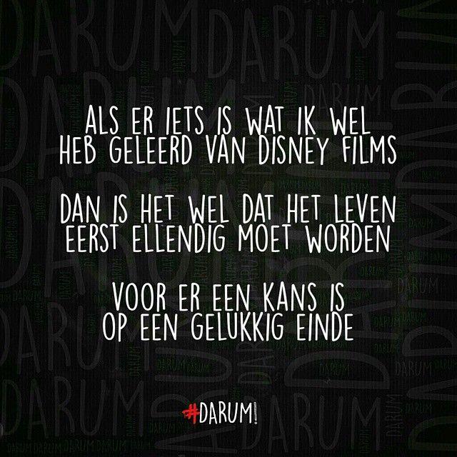 Als er iets is wat ik wel heb geleerd van Disney films, dan is het wel dat het leven eerst ellendig moet worden voor ere een kans is op een gelukkig einde. | #darum
