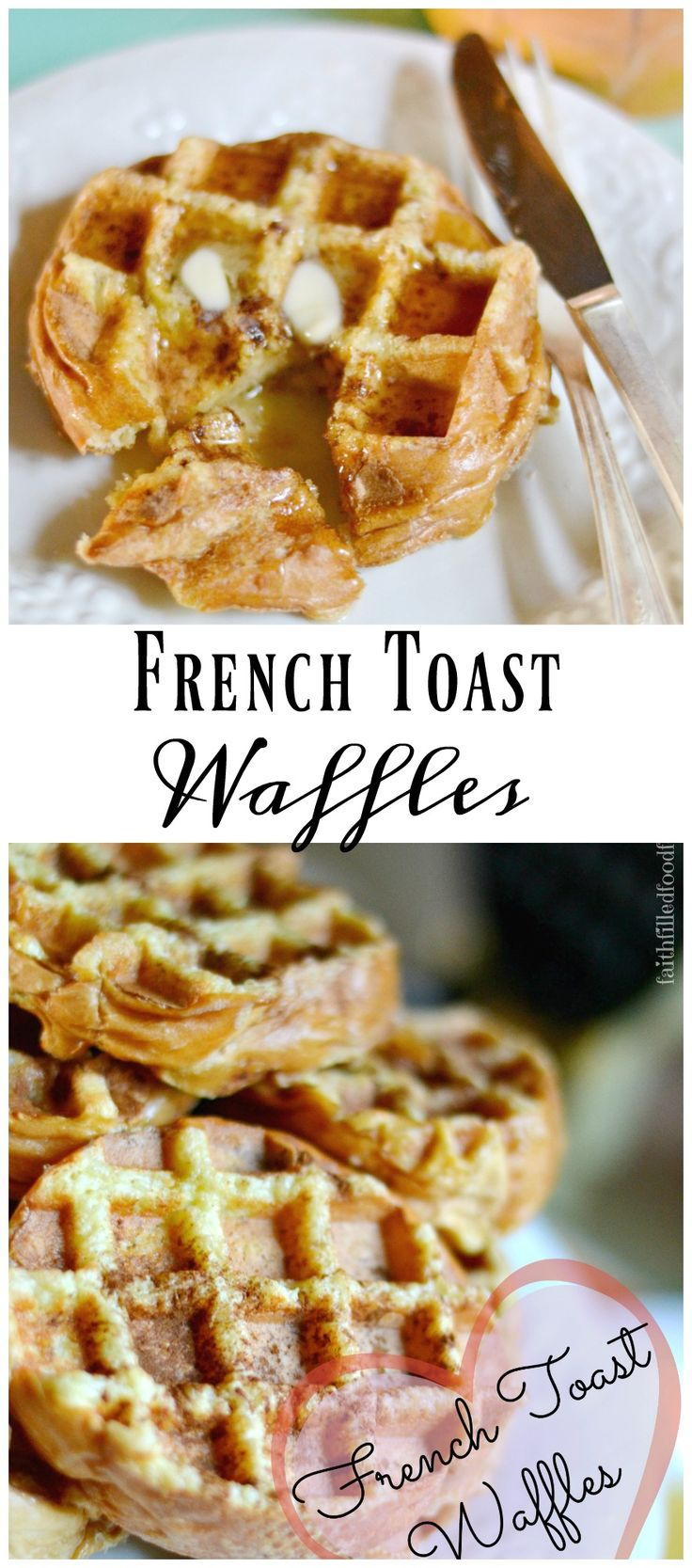 French Toast Waffles ~ A combination between waffles and french toast and it is soo delish! Great breakfast or dinner and can be frozen for later too so saves you money on those days when you don't know what to cook!