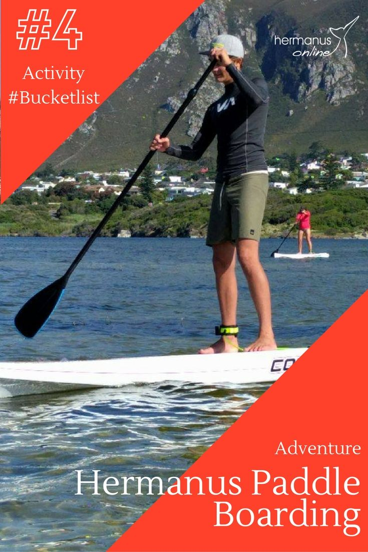 #4 / 10 - Activity Bucketlist:  Stand-up paddle boarding in Hermanus