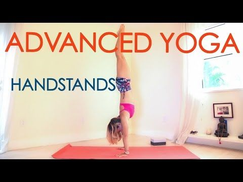 Advanced Yoga Week Two: All About Handstands! - YouTube
