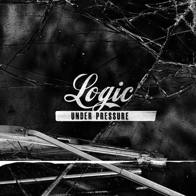 Under Pressure, a song by Logic on Spotify