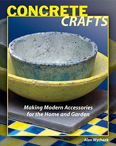 Concrete Crafts Making Modern Accessories For The Home And Garden *  Continue To The Product At