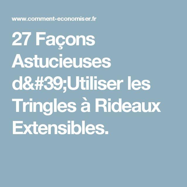 27 Façons Astucieuses d'Utiliser les Tringles à Rideaux Extensibles.
