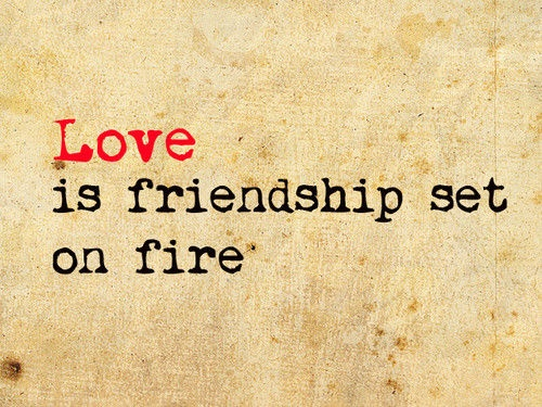 TRUE this. Friendship is the most important key to a successful relationship.