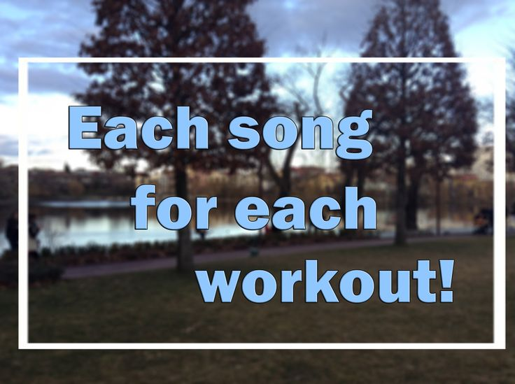19 songs for different gym workouts