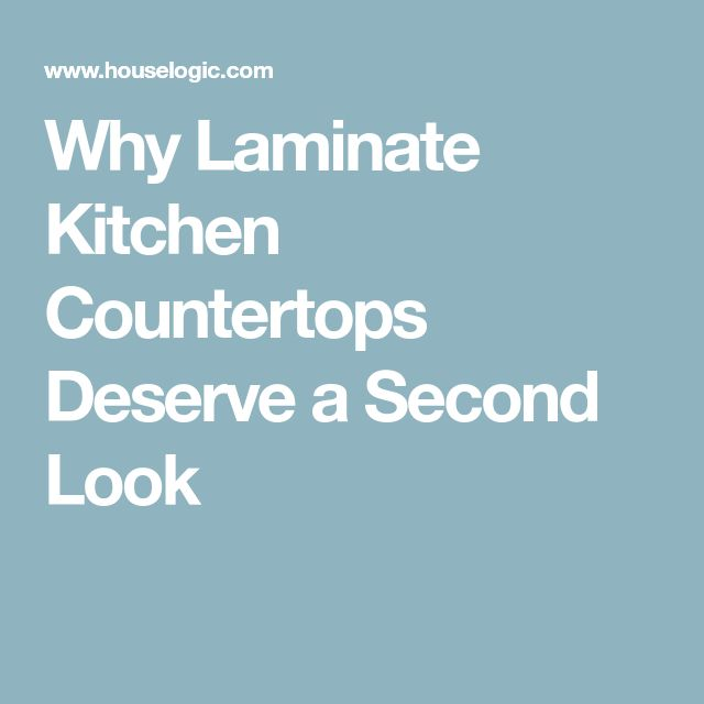 Why Laminate Kitchen Countertops Deserve a Second Look