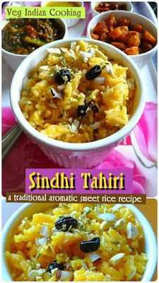 HOW TO MAKE SINDHI TAHIRI, SINDHI AUTHENTIC RECIPE - TAAHIRI, JAGGERY RICE, GUR KE CHAWAL, GUR JI TAAHERI, MEETHE GUR WALAY CHAWAL, NEW YEAR RECIPE - TRADITIONAL AROMATIC SINDHI SWEET RICE.  Sindhi Tahiri - A Traditional, Aromatic, Authentic Sindhi Sweet Rice Recipe with step by step photos.