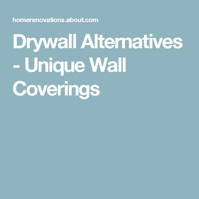 Drywall Alternatives - Unique Wall Coverings