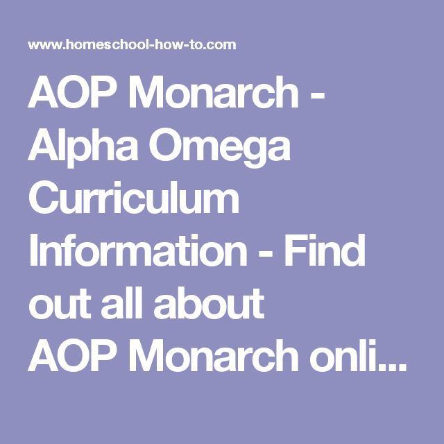 AOP Monarch - Alpha Omega Curriculum Information - Find out all about AOP Monarch online homeschool curriculum. Alpha Omega new internet-based curriculum now available. Is it a good fit for your family?