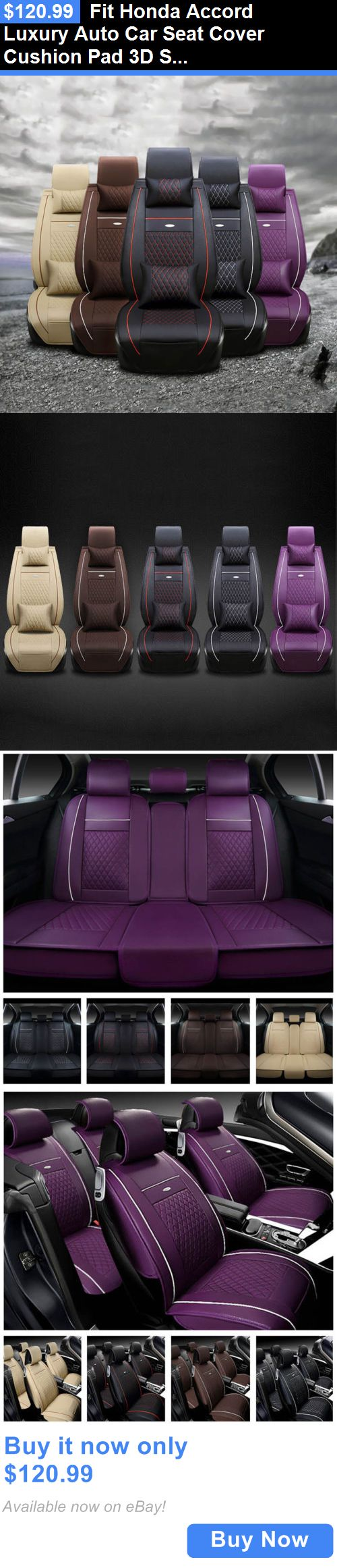 Luxury Cars: Fit Honda Accord Luxury Auto Car Seat Cover Cushion Pad 3D Surrounded Pu Leather BUY IT NOW ONLY: $120.99