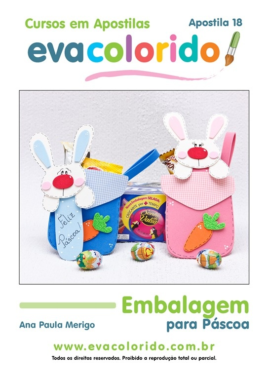 Passo a Passo 18 - Embalagem para Páscoa: For Experiment, In General, Packaging For, Easter, De Eva, Crafts