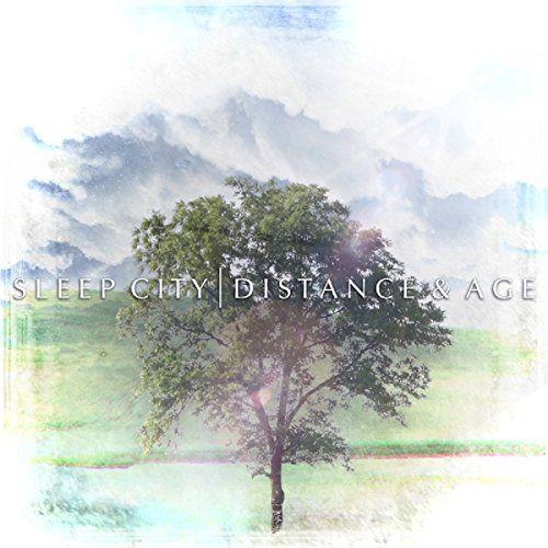 Sleep City - Distance & Age