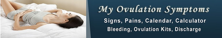 Understand woman ovulation symptoms and the signs of ovulation. Ovulation discharge, when is a woman most fertile? ovulation pains, ovulation symptoms in women, symptoms of ovulation, ovulation calendar, ovulation calculator. >> ovulation symptoms --> http://my-ovulation-symptoms.com/