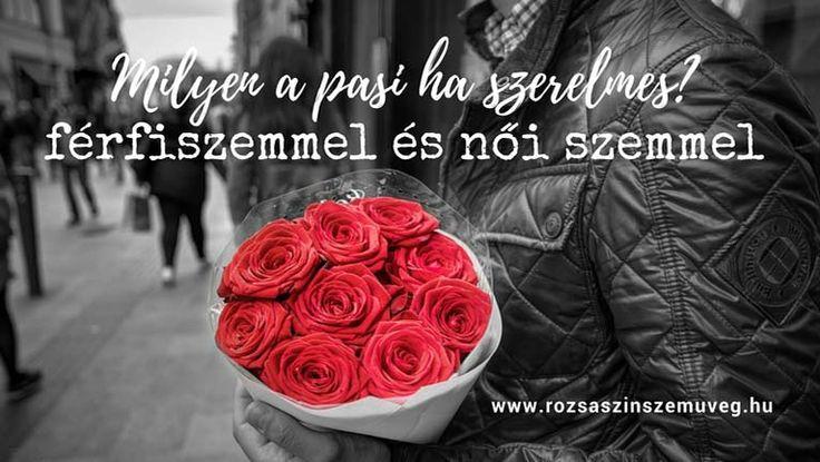 7 árulkodó jel, ha a pasi szerelmes, szerelem, szerelmes pasi, rózsaszín szemüveg
