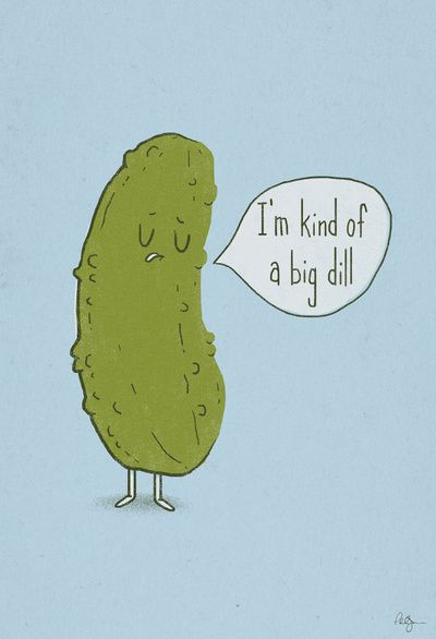 HA! :): Phil Jones, Giggl, Art Prints, Big Dill, Humor, Love Puns, Smile, So Funny, I M Kind