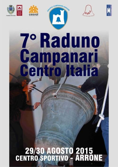 7 raduno Campanari del centro Italia ad Arrone 29-30 agosto 2015 con video