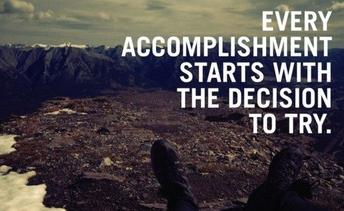 Every accomplishment starts with the decision to try. And volunteers try!