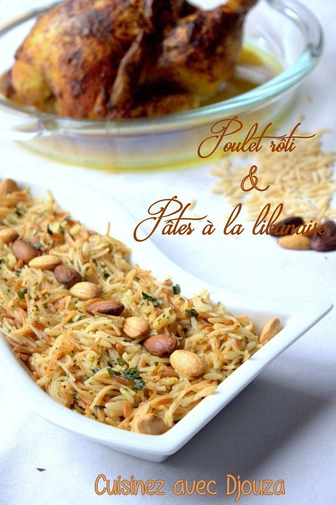Accompagnement pour poulet roti au four  Pates à la Libanaise