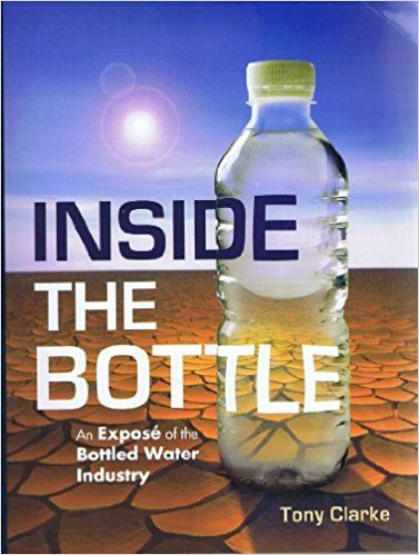 Inside The Bottle: An Expose Of The Bottled Water Industry: 9780973220612: International Business Books @ Amazon.com