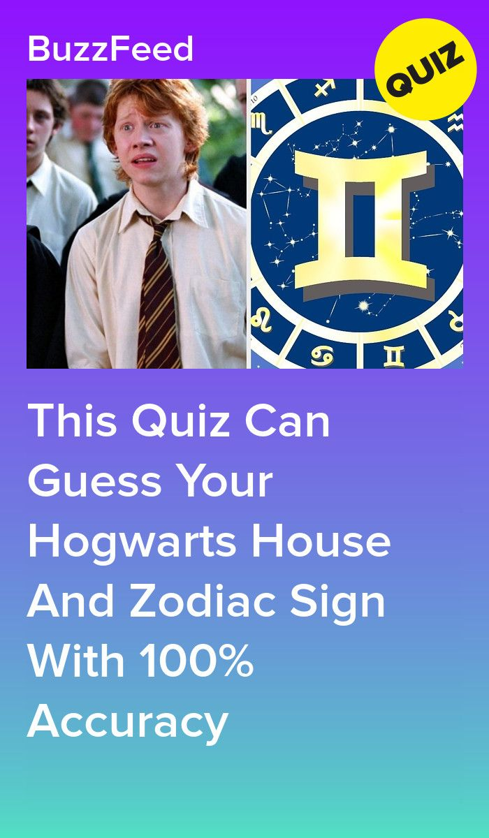 This Quiz Can Guess With 100 Accuracy Your Hogwarts House And Zodiac Sign Harry Potter House Quiz Harry Potter Quiz Hogwarts Quiz