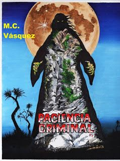 Mamá, Profesional y Mujer: PACIENCIA CRIMINAL, novela negra...