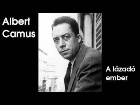 Albert Camus - A lázadó ember (hangoskönyv) - YouTube