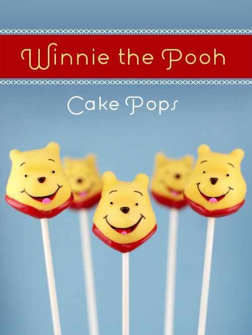 one day... I'll make cake pops that look like pooh bear!