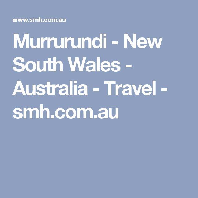 Murrurundi - New South Wales - Australia - Travel - smh.com.au