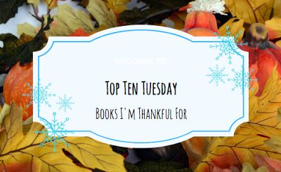 The Frozen Book Blog: Top Ten Tuesday-Books I'm Thankful For