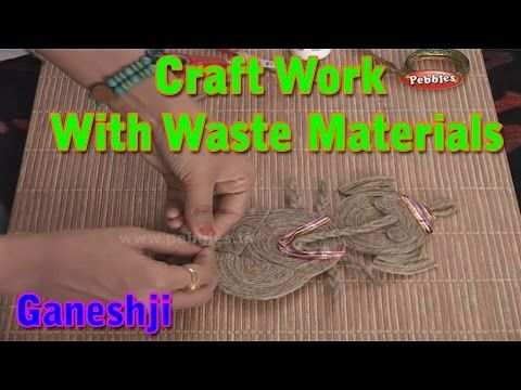 Ganeshji | Craft Work With Waste Materials | Learn Craft For Kids | Waste Material Craft Work - YouTube