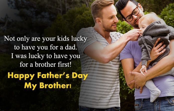 Best Happy Fathers Day Quotes Sayings For Brothers From Sister Brother Father Fatherh Happy Father Day Quotes Happy Fathers Day Brother Fathers Day Wishes