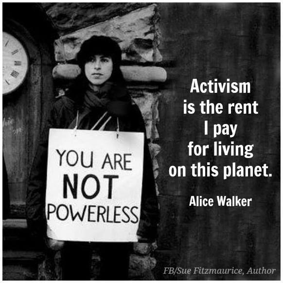 ~ Alice Walker