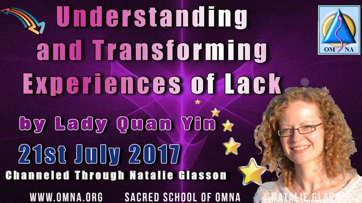 Channeled Message - Understanding and Transforming Experiences of Lack by Lady Quan Yin
