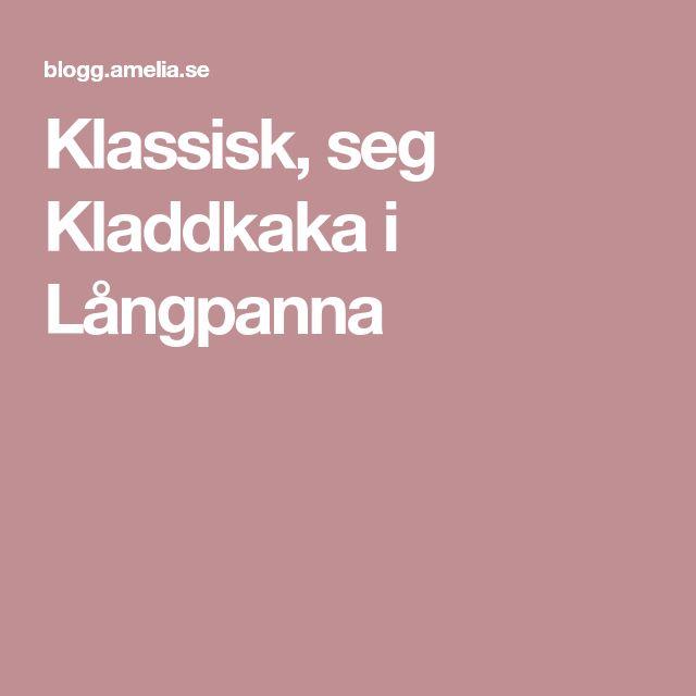 Klassisk, seg Kladdkaka i Långpanna