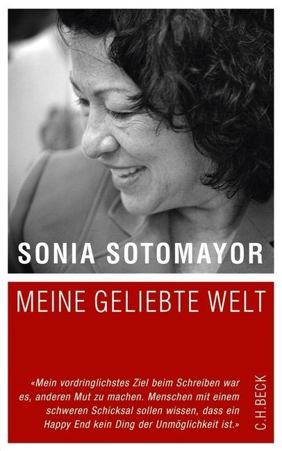 US-Richterin Sonia Sotomayor erzählt ihren amerikanischen Lebenstraum - der Biografien-Blog stellt das Buch vor...