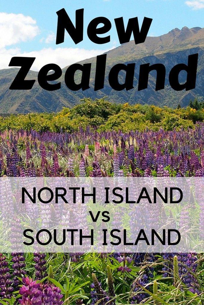 New Zealand North Vs South Island Travel