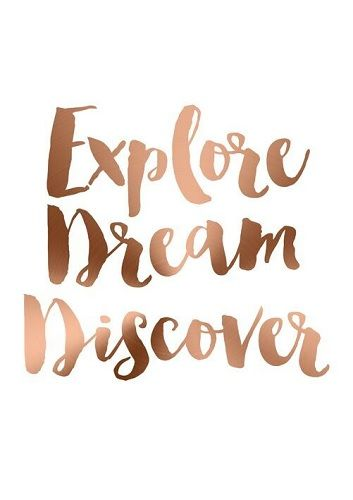 Home :: Inspirational Wall Signs  :: Motivational Wall Signs :: Copper Foil Poster Print Wall Art Explore Dream Discover